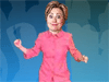 Dancing Hilary: Dance the night away in disco style. Play funny games with Hilary, the Senator Clinton from Newyork! Have great time!